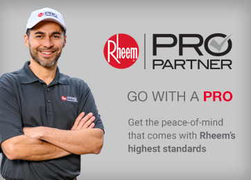 Rheem Pro Partner - Go WITH A PRO - Get the peace-of-mind that comes with Rheem's highest standards